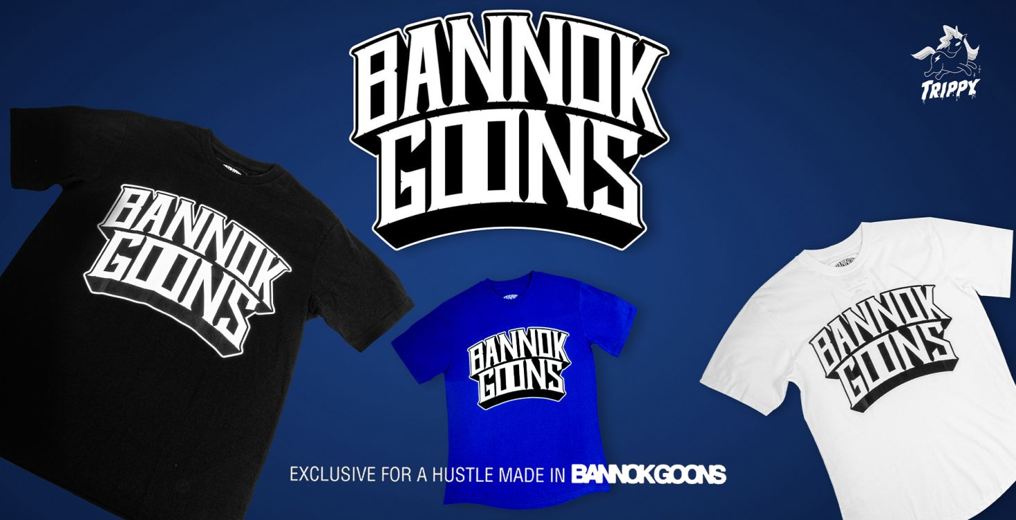 BANNOK GOONS AVAILABLE NOW!! AT TRIPPY
