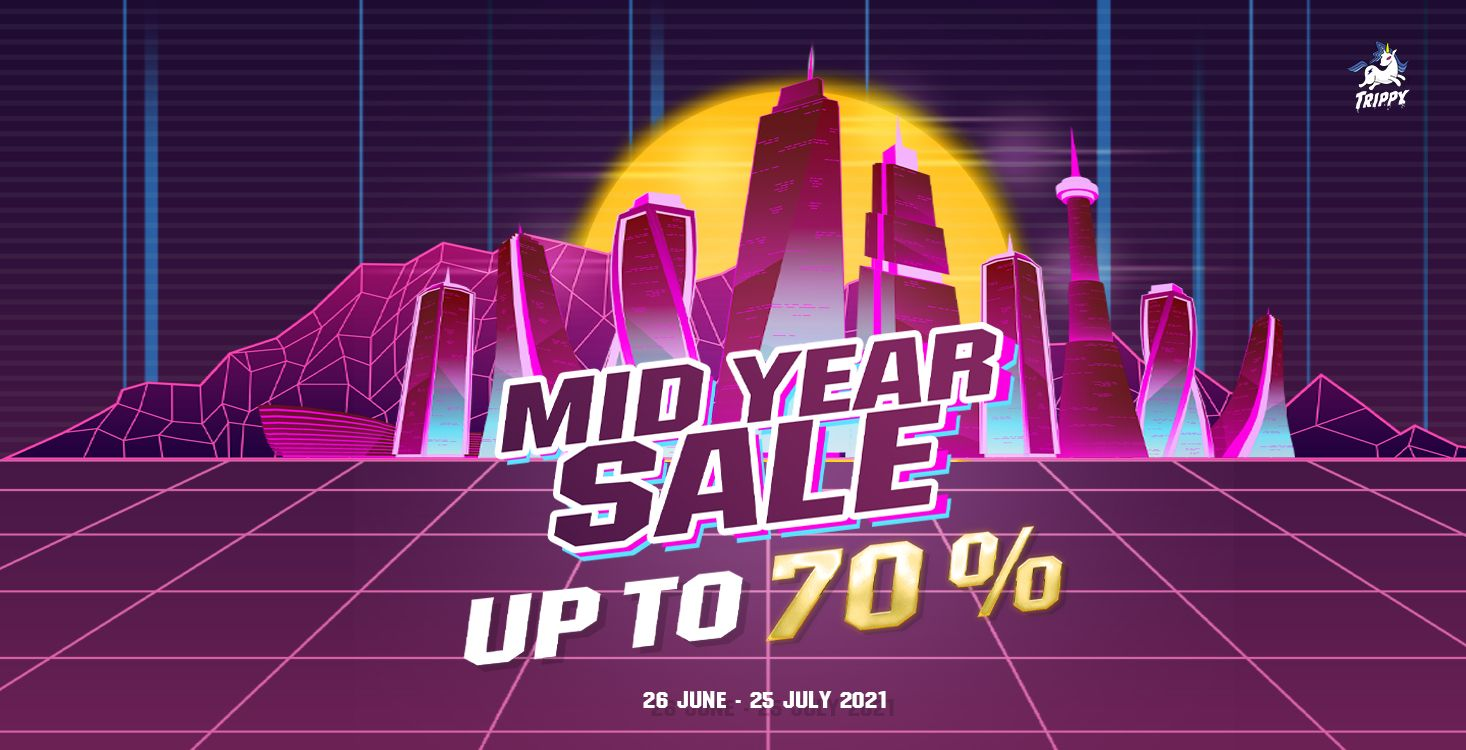 TRIPPY ! MID YEAR SALE - UP TO 70% OFF !